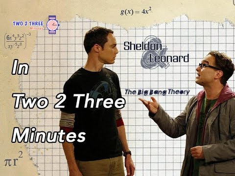 the-big-bang-theory-tv-show-in-two-2-three-minutes