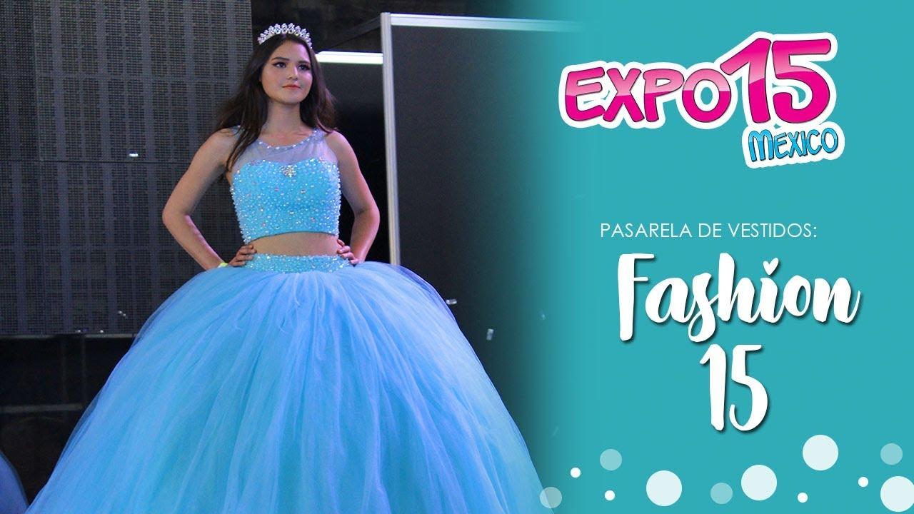 Expo 15 Pasarela De Vestidos Por Fashion 15 Febrero 2018