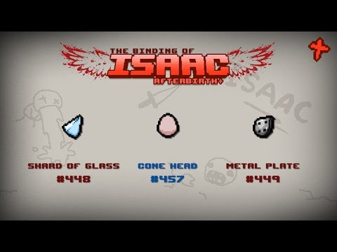 Binding of Isaac: Afterbirth+ Item guide - Shard of Glass, Cone Head, Metal Plate