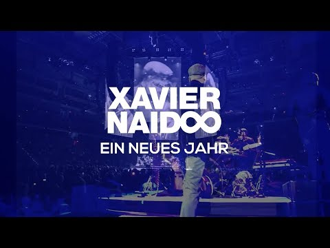 Xavier Naidoo - Ein neues Jahr (Official Video)