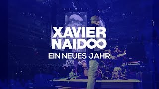 Xavier Naidoo - Ein neues Jahr [Official Video]