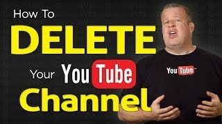 How To Delete A YouTube Channel - 2014