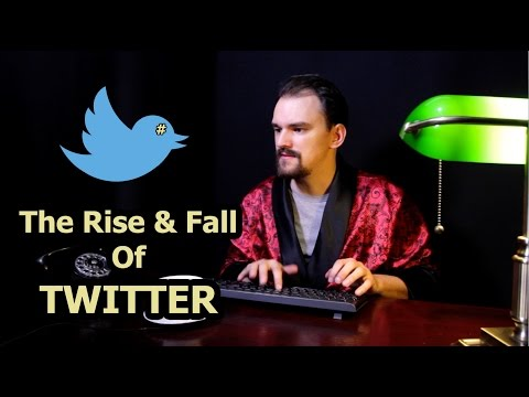 The Rise & Fall Of Twitter