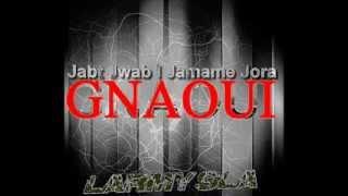 Larmy sla Gnaoui Jabt Jwab L Jmame Jora