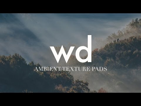 Ambient Texture Pads by Will Doggett