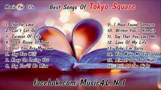 Best Songs Of Tokyo Square - Tokyo Square Collection 2014