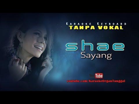 Shae - Sayang | Karaoke Keyboard Tanpa Vokal