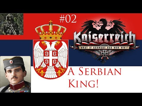 WE GOT A KING! | THE FOURTH BALKAN WAR! | HoI IV: Kaiserreich - The Kingdom of Serbia #02