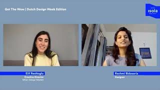 Get The Wow | Dutch Design Week Edition w/ Rashmi Bidasaria