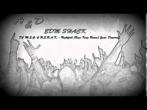 DJ M.E.G. & N.E.R.A.K. - Nightfall (Bass King Remix) [feat. Demirra]