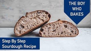 Step By Step Sourdough Recipe - The Sourdough Series Ep 3