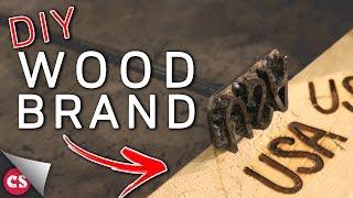 Making a Custom Wood Brand