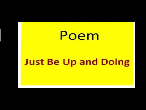 Class 5, Poem 'Just Be Up and Doing'