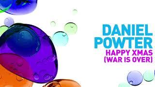 Daniel Powter - Happy Xmas (War Is Over) [Official Audio]