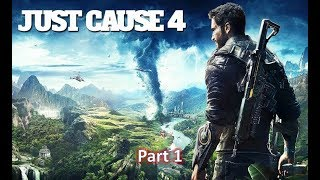 Just Cause 4 intro gameplay part 1