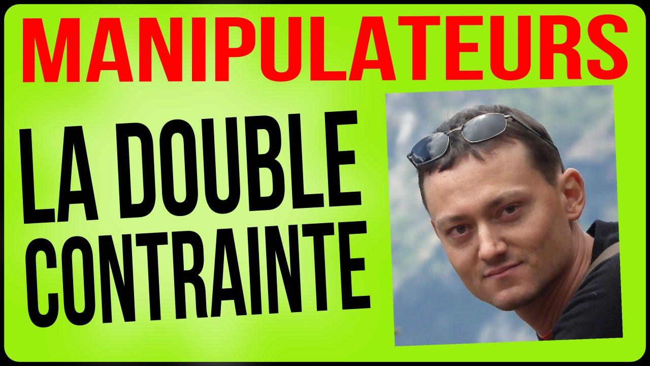 gamme exclusive prix de la rue vente au royaume uni Double contrainte : comment les manipulateurs vous piègent
