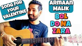 Bol Do Na Zara Guitar Chords Lesson |Azhar| Armaan