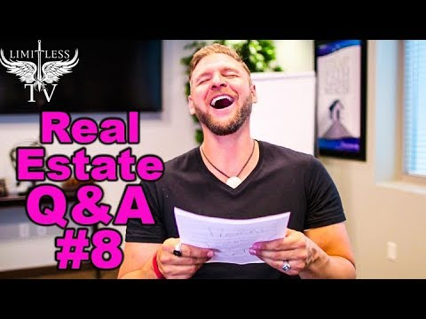 Investing In Real Estate - Q&A #8