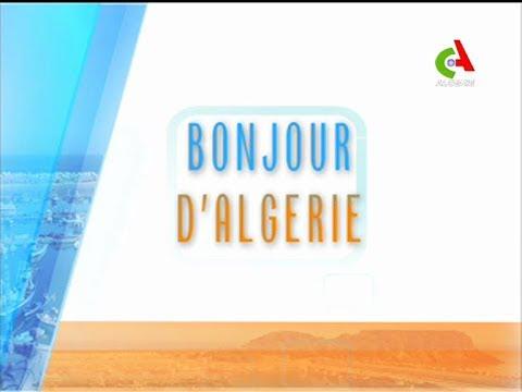 Bonjour D Algérie Du Mardi 25 Décembre 2018 Canal Algérie