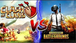 PUBG MOBILE VS CLASH OF CLANS  WHICH ONE IS MUCH BETTER???AND HOW TO PLAY PUBG  