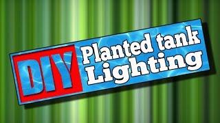 Diy Planted Aquarium Lighting #100