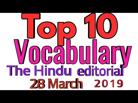 Top 10 Vocabulary /The Hindu editorial /28th March 2019