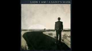 Lion I Am - A Saint's Mask