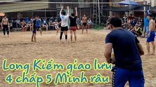 LONG KIẾM 4 chấ 5 MINH RÂU.sân bóng chuyền chợ điều Biên Hòa,Đồng Nai