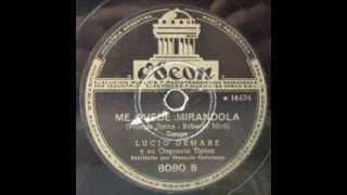 Me quedé mirándola - Orq. Lucio Demare, canta Horacio Quintana (21/03/1945)
