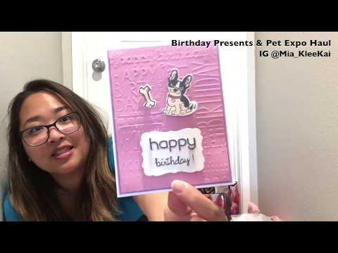 Birthday Presents & Pet Expo Haul