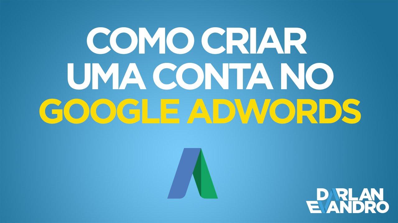 Como Criar Uma Conta No Google Adwords? [Vídeo Passo A