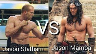 Jason Statham vs Jason Mamoa
