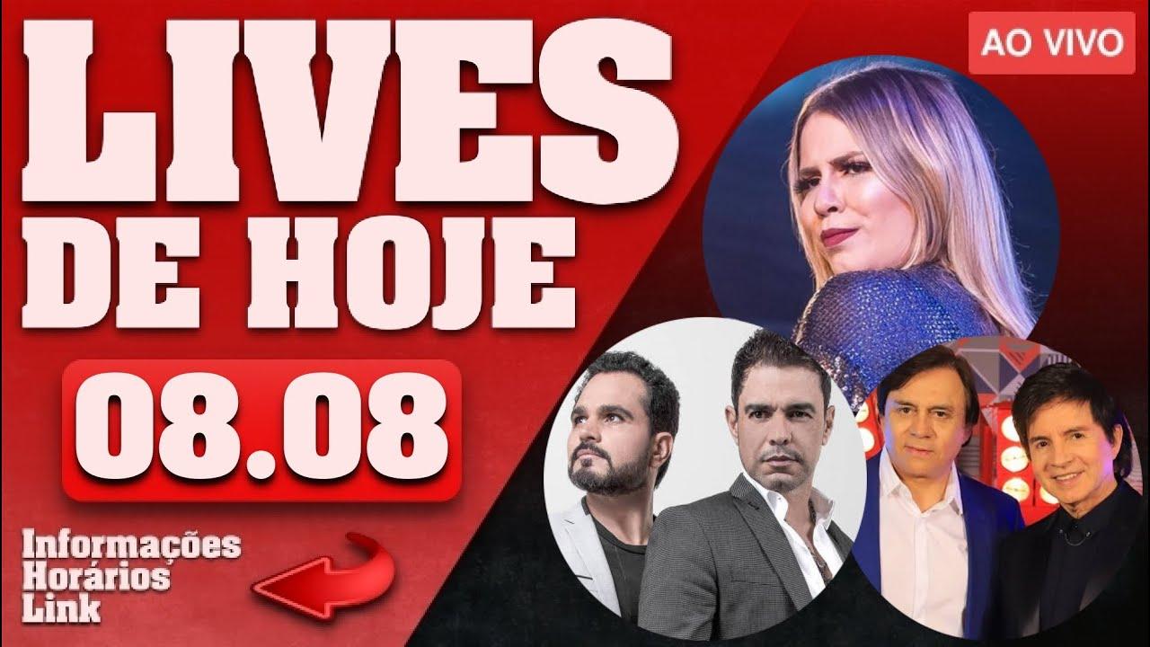 LIVES DE HOJE (SÁBADO 08/08)   LIVE AO VIVO   LIVES AO VIVO AGORA