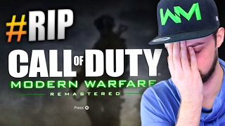 RIP Modern Warfare Remastered - WHAT HAVE THEY DONE...?