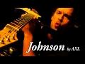 Johnson Guitar by AXL ~ Rex Reviews ~ Sugar Induced Rock Medley