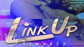 Demarco - Link Up (Explicit) - September 2016