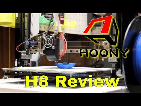 Hoony H8 3D Printer Review Part 1