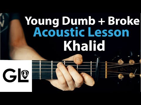 Khalid - Young, dumb and broke: Acoustic Guitar Lesson 🎸