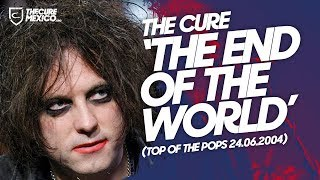 "The Cure - ""The End of the World"" (Top of the Pops 24.06.2004)"
