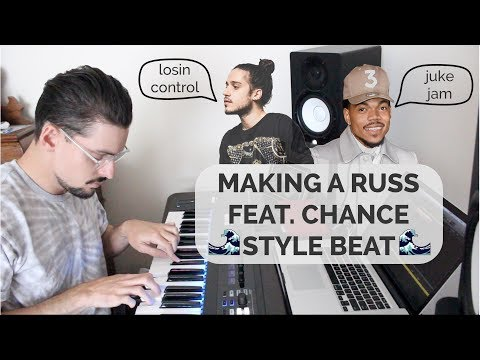 IF I MADE A BEAT FOR RUSS FEAT. CHANCE THE RAPPER