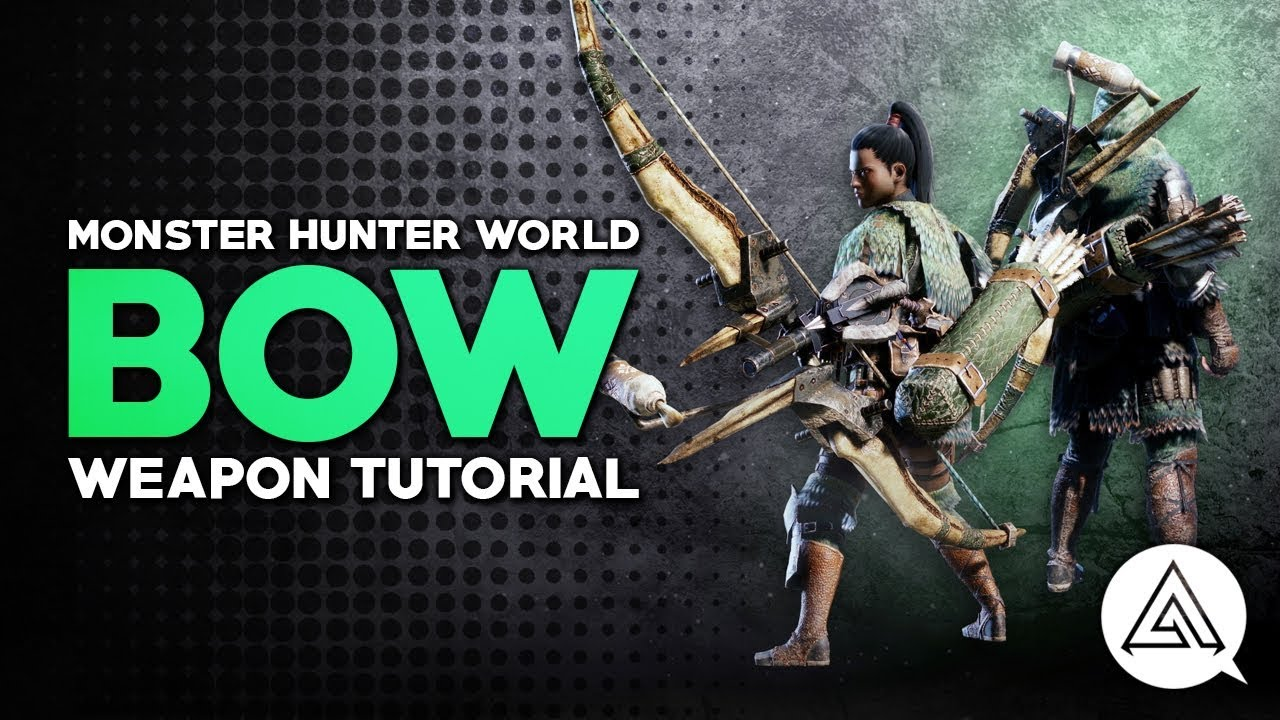 Monster Hunter World: Bow Tutorial - How to use ranged weapons