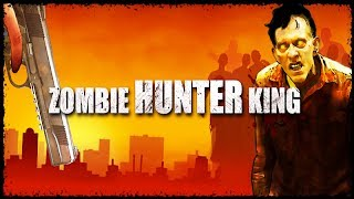 Zombie Hunter King - Gameplay Video