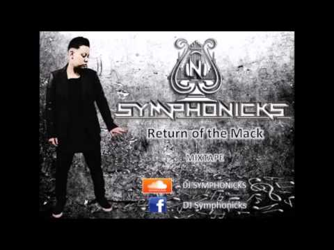 "DJ SYMPHONICKS ""Return of the mack"" mixtape"
