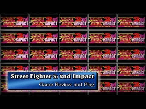 Top Tier Arcade - Street Fighter 3: 2nd Impact - Game Review and Play [HD]