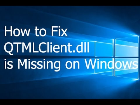 How to Fix QTMLClient.dll is Missing on Windows - YouTube