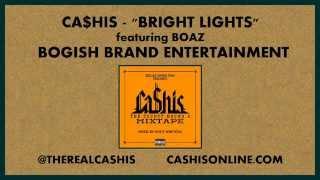 [2.15 MB] Ca$his - Bright Lights feat. Boaz