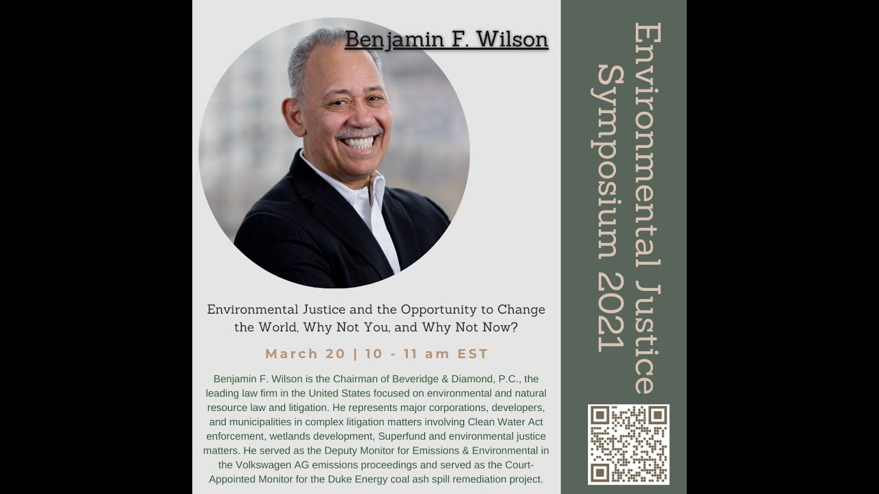 Environmental Justice & the Opportunity to Change the World, Why Not You, Why Not Now? by Ben Wilson