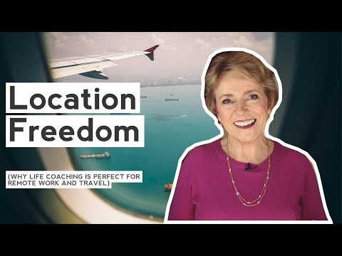 Location Freedom Is Possible With Life Coach Certification