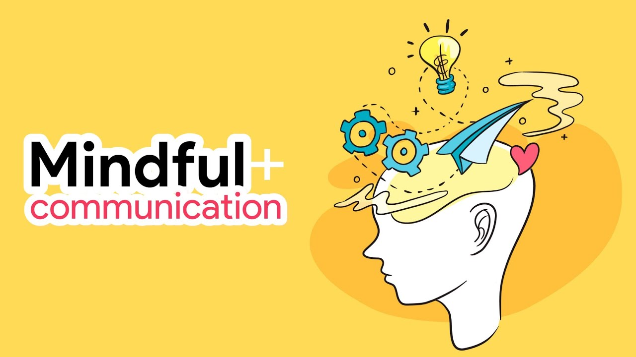 The Art of Mindful Communication | LearnWithRGCS