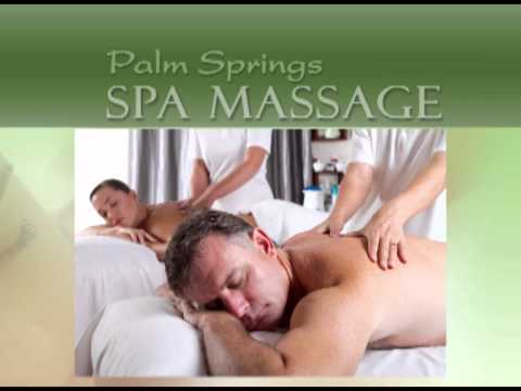 Palm Springs Spa Massage, Palm Desert, La Quinta, LA
